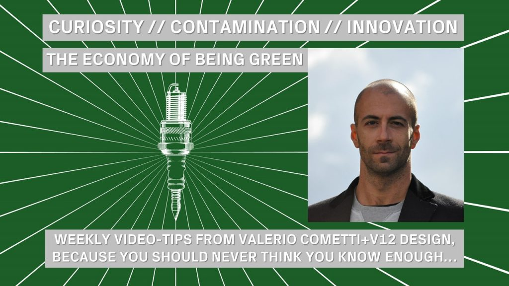 V12 Design Sparks Ep 3 The economy of being Green